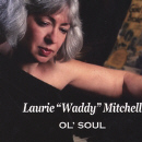 Laurie Mitchell - Ol' Soul